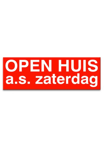 Sticker ultra removable OPEN HUIS zaterdag a.s.