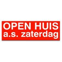 Sticker ultra removable OPEN HUIS zaterdag a.s.