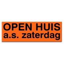 Sticker ultra removable OPEN HUIS zaterdag a.s. (oranje)