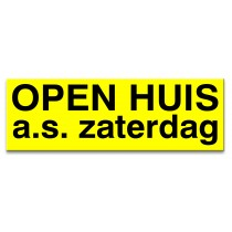 Sticker ultra removable OPEN HUIS zaterdag a.s. (geel)