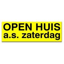 Sticker ultra removable OPEN HUIS zaterdag a.s. (geel)